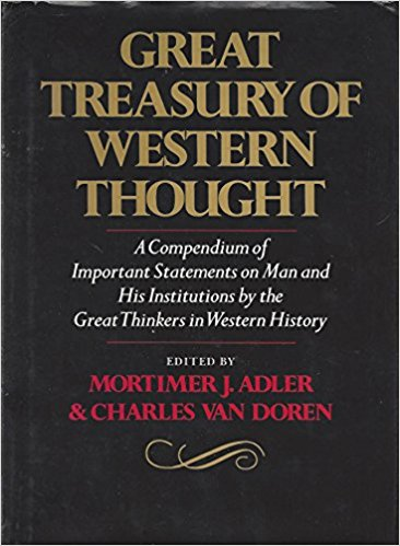 Great Treasury of Western Thought: A Compendium of Important Statements and Comments on Man and His Institutions by Great Thinkers in Western History by Mortimer Jerome Adler (Author), Charles Van Doren (Author)
