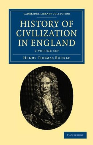 History of Civilization in England (2 Volume Set) by Henry Thomas Buckle (Author)