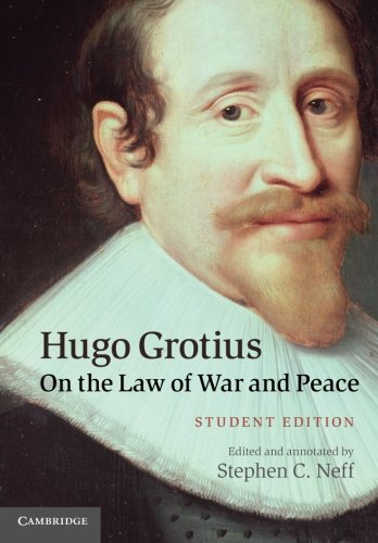 Hugo Grotius on the Law of War and Peace by Hugo Grotius  (Author), Stephen C. Neff (Editor)