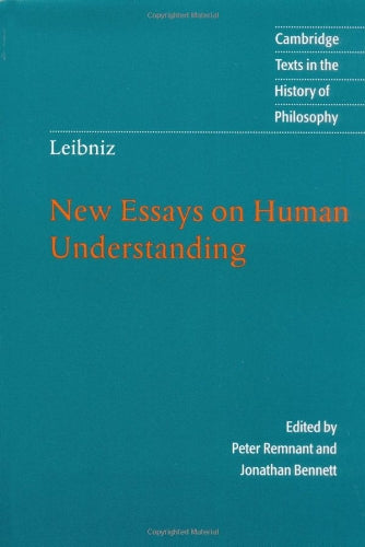 Leibniz: (New Essays 2ed; New Essays on Human Understanding) by  Leibniz, Gottfried Wilhelm von (Author), Peter Remnant (Editor), Jonathan Bennett  (Editor)