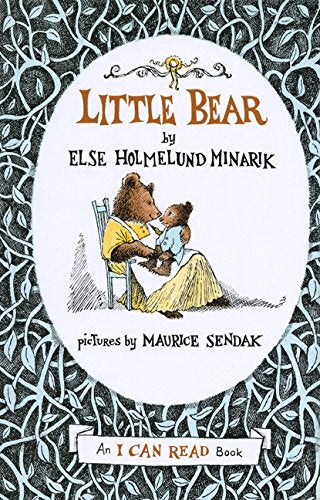 Little Bear by Elsa Holmelund Minarik (Author), Maurice Sendak (Author)