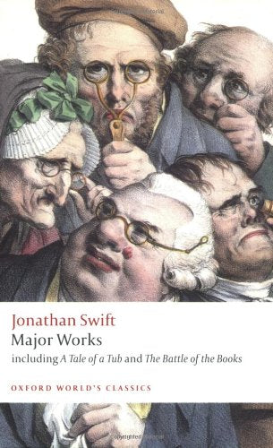 Major Works by Jonathan Swift  (Author), Angus Ross  (Editor), David Woolley (Editor)