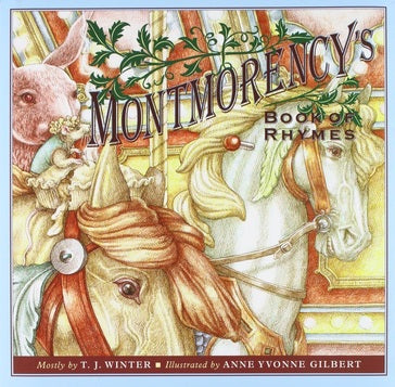 Montmorency's Book of Rhymes by T. J. Winter (Author), Anne Yvonne Gilbert (Preface, Illustrator), Nabila Hanson (Compiler)