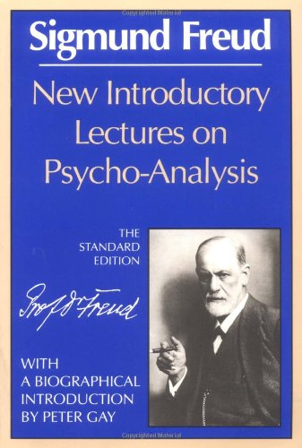 New Introductory Lectures on Psychoanalysis by Sigmund Freud  (Author), James Strachey (Author), Peter Gay (Author)