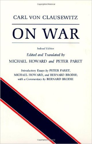 On War; Indexed Edition by Carl von Clausewitz  (Author), Michael Eliot Howard (Translator), Peter Paret (Translator)