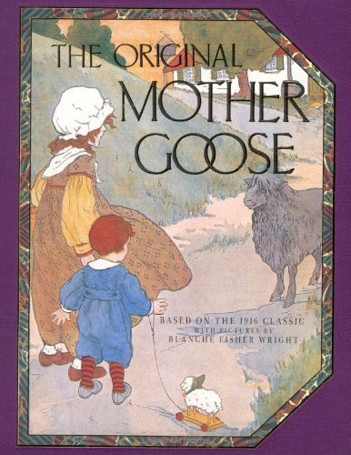 Original Mother Goose by Blanche Fisher Wright (Author)