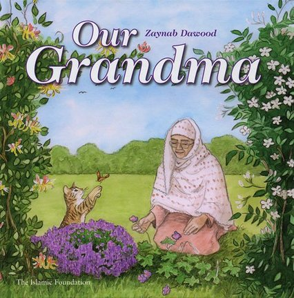 Our Grandma by Zaynab Dawood  (Author)