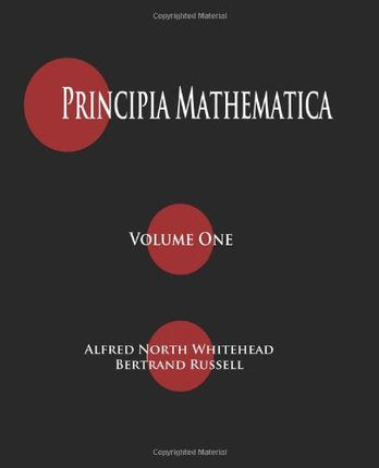 Principia Mathematica (3 Volumes) by Alfred North Whitehead  (Author), Bertrand Russell  (Author)