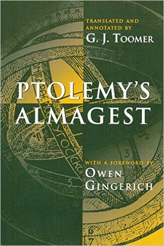 Ptolemy's Almagest by Ptolemy  (Author), G. J. Toomer (Translator), Owen Gingerich (Foreword)