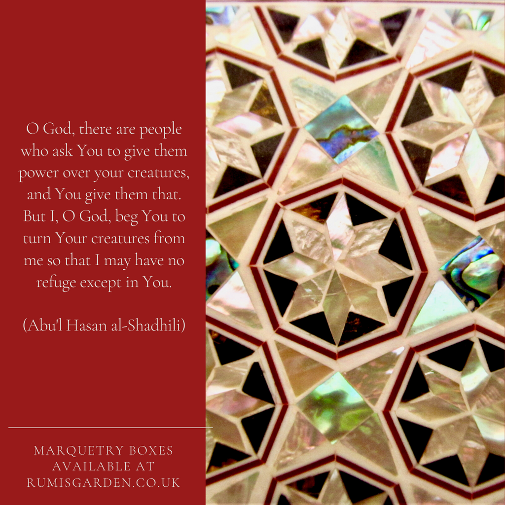 Abul Hasan al-Shadhili: O God, there are people who ask You