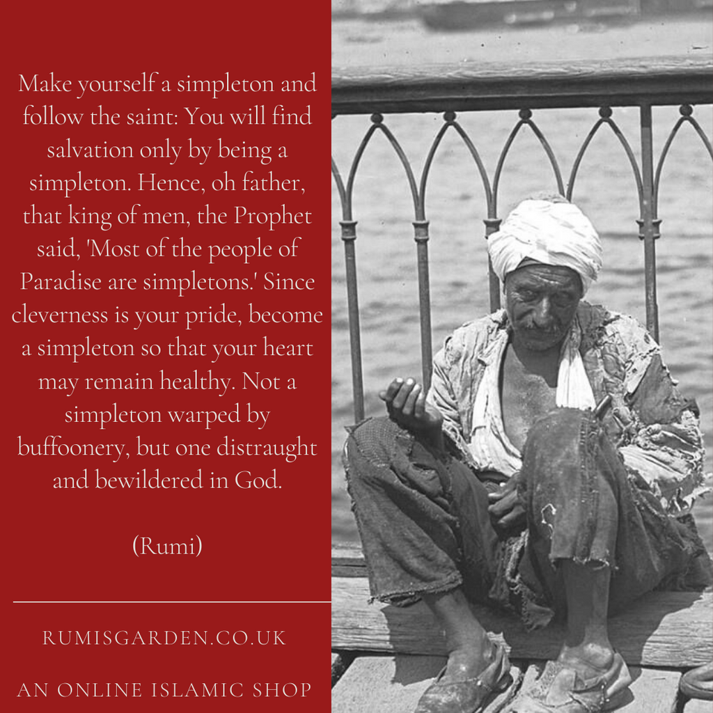 Rumi: Make yourself a simpleton