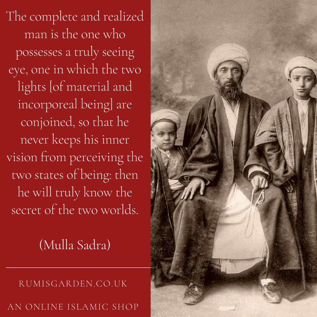 Mulla Sadra: The complete and realized man