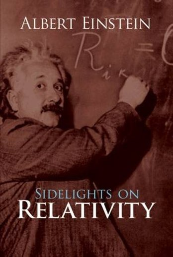 Sidelights on Relativity by Albert Einstein  (Author)