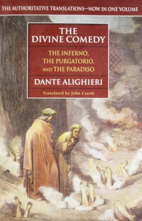 The Divine Comedy (The Inferno, The Purgatorio, and The Paradiso) by Dante Alighieri  (Author), John Ciardi (Translator)