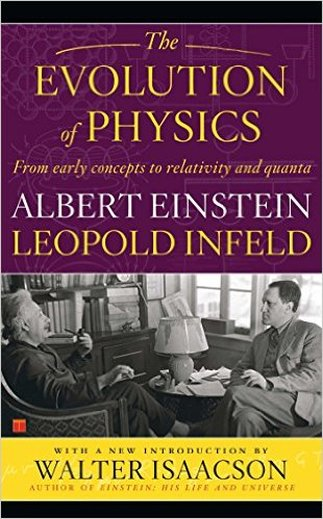 The Evolution of Physics by Albert Einstein (Author), Leopold Infeld (Author)