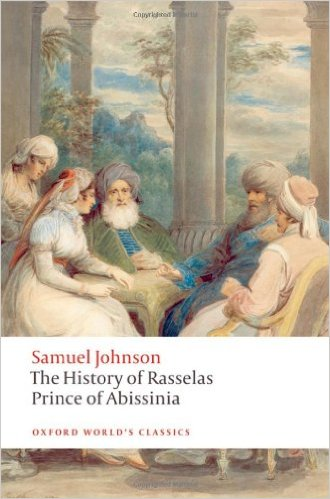 The History of Rasselas, Prince of Abissinia by Samuel Johnson (Author), Thomas Keymer (Editor)