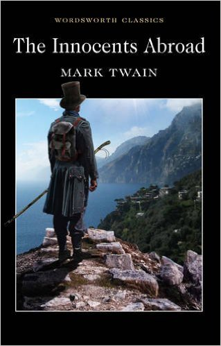The Innocents Abroad by Mark Twain (Author)