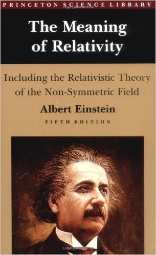 The Meaning of Relativity by Albert Einstein  (Author), Brian Greene (Introduction)