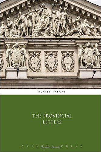 The Provincial Letters by Blaise Pascal (Author)