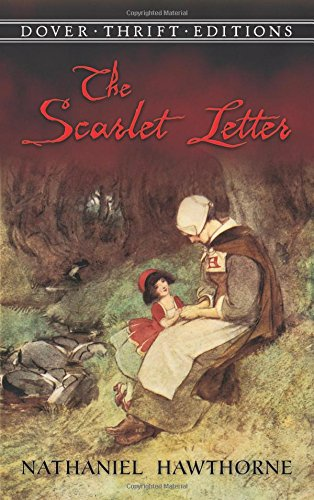 The Scarlet Letter by Nathaniel Hawthorne (Author)