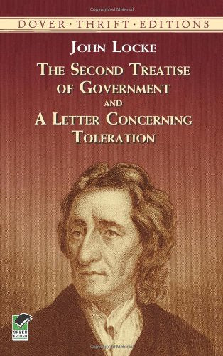 The Second Treatise of Government and A Letter Concerning Toleration by John Locke  (Author)