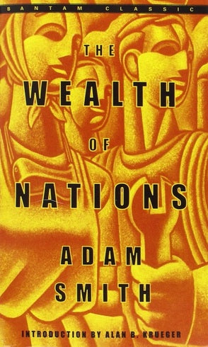 The Wealth of Nations by Adam Smith (Author), Alan B. Krueger (Introduction)