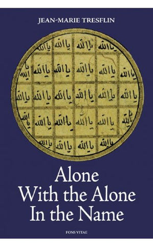 'Alone with the Alone in the Name' By J.M. Tresflin (Author)