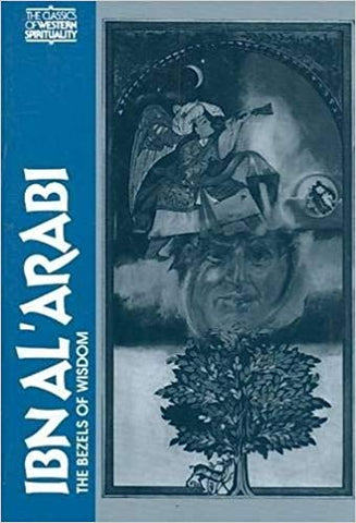 'Ibn Al Arabi: The Bezels of Wisdom' By R.W.J. Austin (Author)