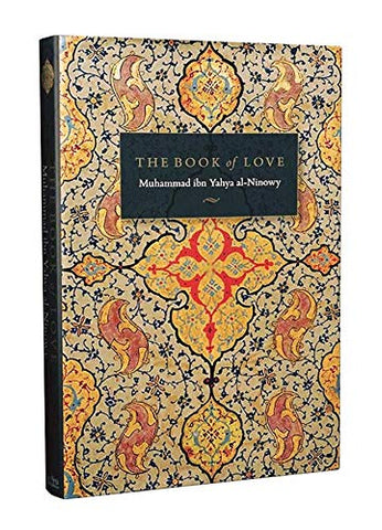 'The Book of Love'  By Muhammad ibn Yahya al-Ninowy (Author)