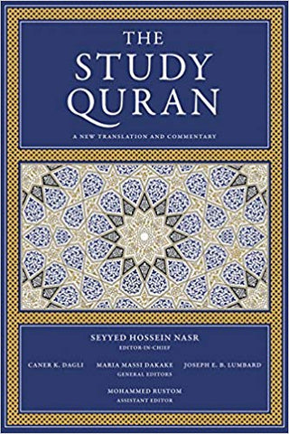 'The Study Quran: A New Translation and Commentary' By Seyyed Hossein Nasr (Author), Caner K. Dagli (Author), Maria Massi Dakake (Author), Joseph E.B. Lumbard  (Author), Mohammed Rustom  (Author)