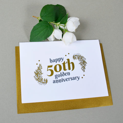antdesigngifts.co.uk 50th Wedding Anniversary Card with Gold Foil. Handprinted in our studio. Supplied with the luxury gold envelope
