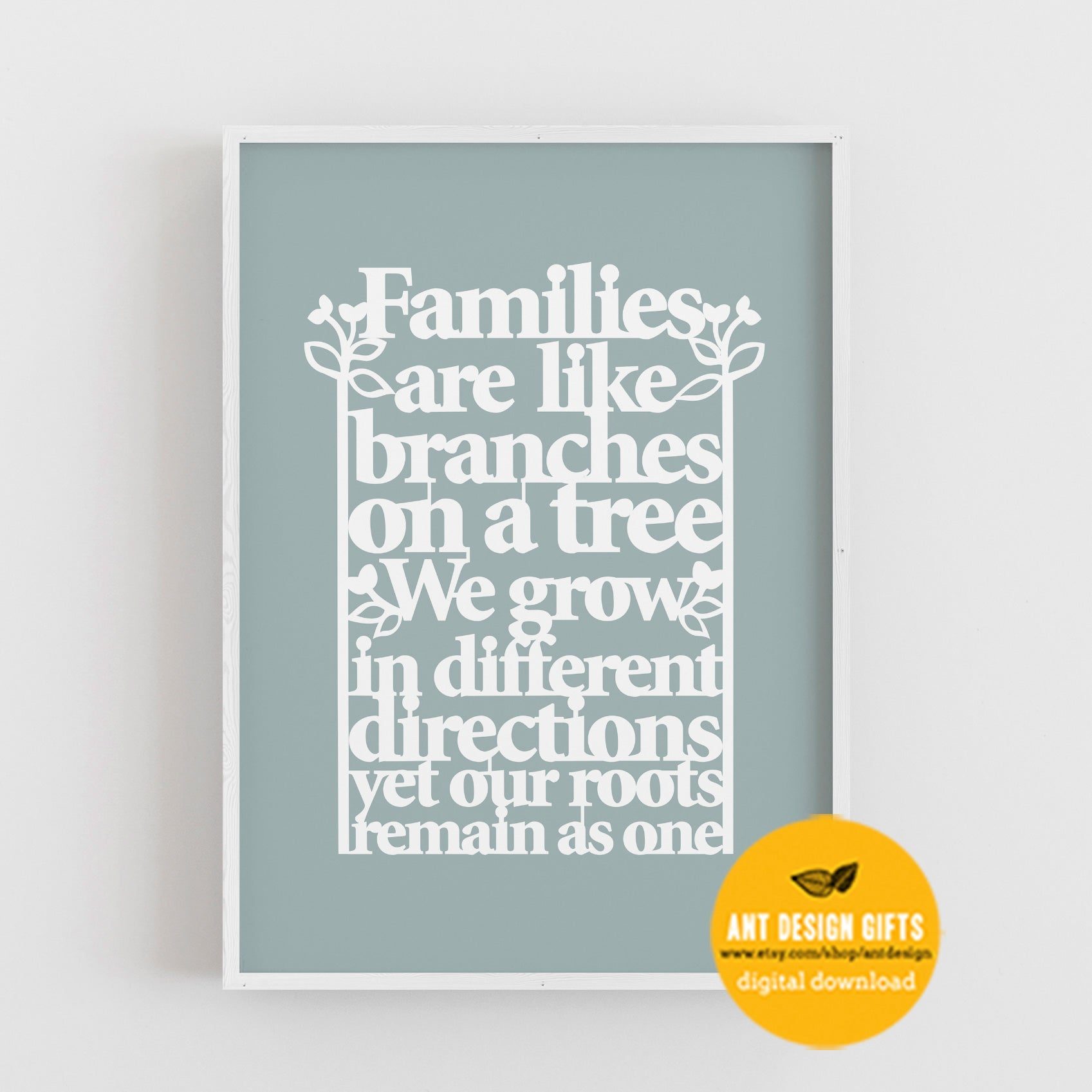 Digital Download - Family Tree Quote Print - Ant Design Gifts