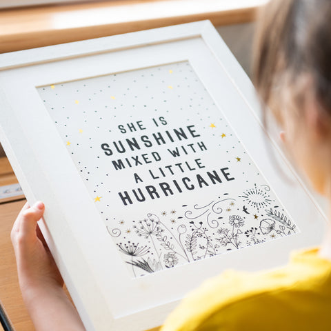 Girl power poster - she is sunshine mixed with a little hurricane