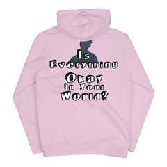 IS EVERYTHING OKAY PINK PULLOVER HOOD