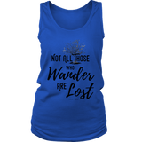 "Women's ""Not all those who wander..."" Tank Top"
