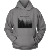 "Unisex ""Nature never did betray"" Hoodie"