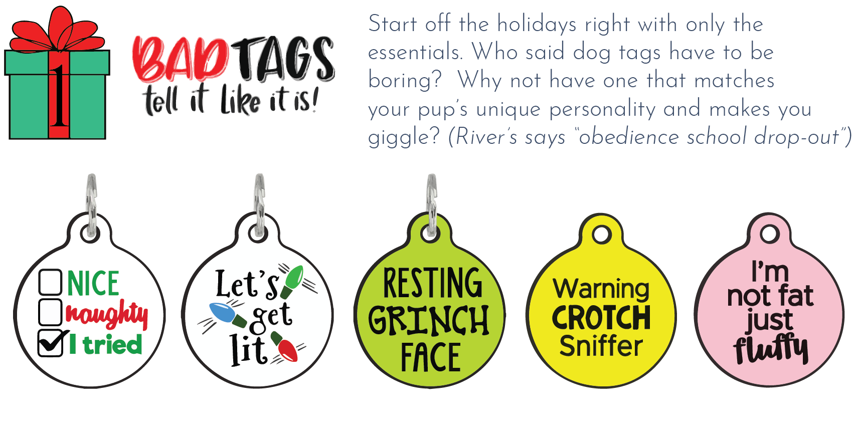 Bad Tags - Whyld River top 5 holiday gifts for dog lovers