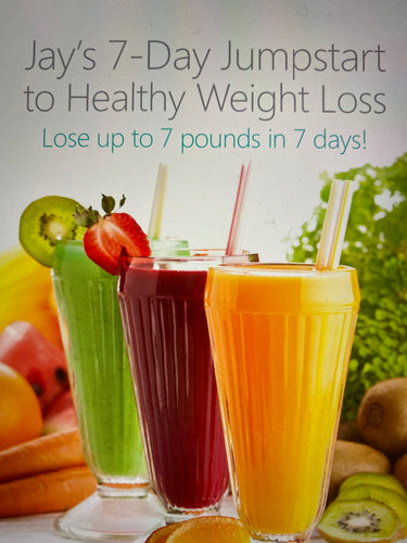Jay and Linda Kordich's 7 Day Jumpstart to Weightloss (EBOOK)