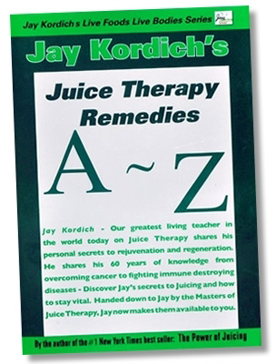 Juice Therapy Remedies, A to Z