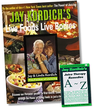 Live Foods Live Bodies, Hardcover Edition By Jay Kordich