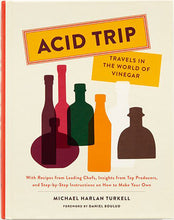 Michael Harlan Turkell Acid Trip: Travels in the World of Vinegar (Hardcover) - Signed - Gotham Grove