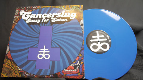 "Cancerslug - Sassy for Satan 12"" Blue Vinyl LP"