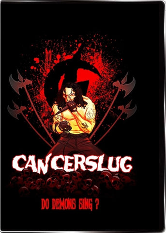Cancerslug - Do Demons Sing DVD