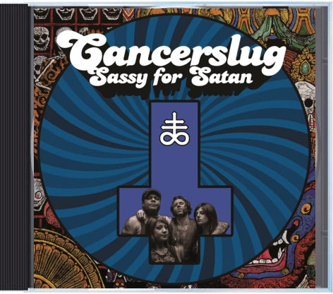 Cancerslug-Sassy for Satan CD