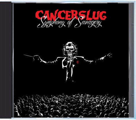 Cancerslug - Symphony of Savagery CD