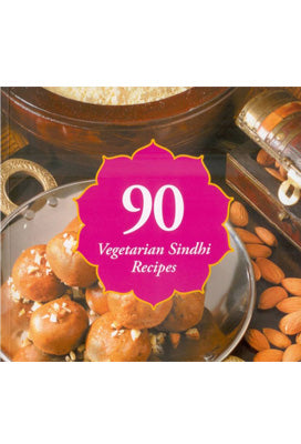 90 Sindhi Vegetarian Recipes