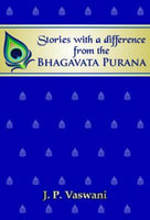 Stories With A Difference from the Bhagavad Purana