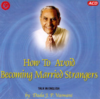 Audio-CD / English / Lectures / How To Avoid Becoming Married Strangers