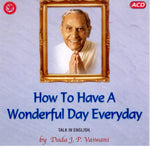 Audio-CD / English / Lectures / How To Have A Wonderful Day Everyday