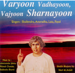Audio-CD / Sindhi / Bhajans / Varyoon Vadhayoon, Vajyoon Sharnayoon
